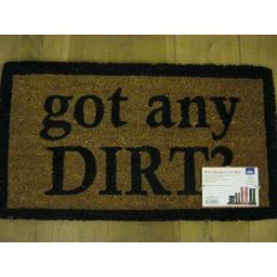 New JVL PVC Backed Novelty Coir Door Mat Doormat Got Any Dirt ?