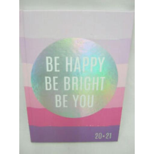 Tallon Mid Year Academic Diary A5 2020/21 Hard Back Be Happy Be Bright Be You